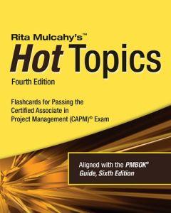 Hot Topics CAPM® Exam Flashcards - 4th Edition