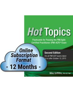 Hot Topics PMI-ACP Exam Flashcards, Second Edition - Cloud Subscription - 12 Month