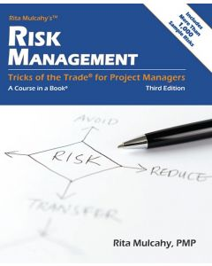 Risk Management - Tricks of the Trade® for Project Managers - Third Edition
