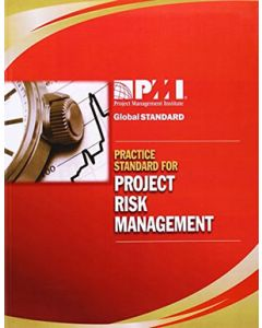 The Practice Standard for Project Risk Management