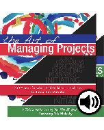 The Art of Managing Projects Vols. 1 and 2 CD Bundle