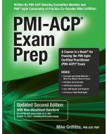 PMI-ACP® Exam Prep, Updated Second Edition