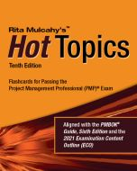 Hot Topics PMP® Exam Flashcards - Tenth Edition - Flashcards